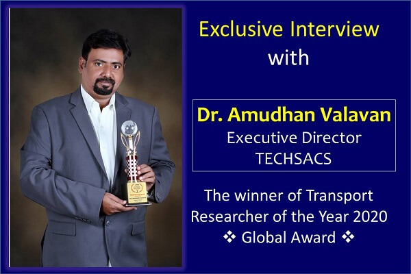 Exclusive Interview with Dr. Amudhan Valavan, Executive Director, TECHSACS