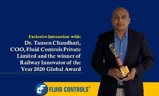 Exclusive interaction with Dr. Tansen Chaudhari, COO, Fluid Controls