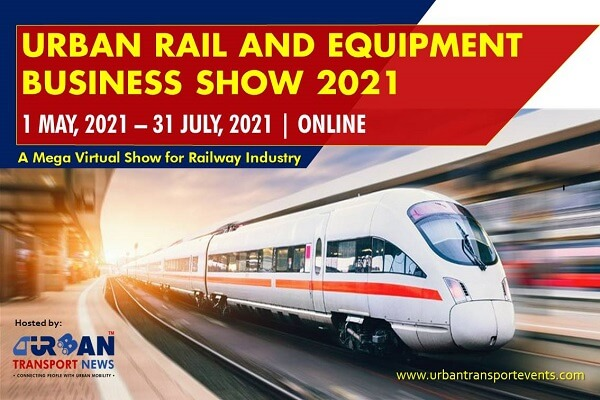 Urban Rail and Equipment Business Mega Virtual Show 2021