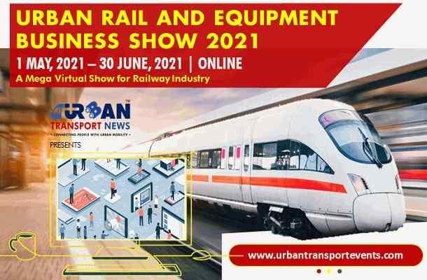Urban Rail and Equipment Business 2021 | Mega Virtual Show